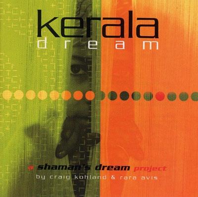 Kerala Dream - Shaman's Dream