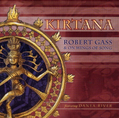 Robert Gass & On Wings Of Song - Kirtana