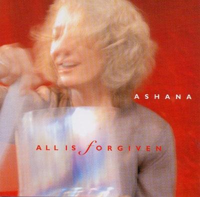 Ashana - All is Forgiven