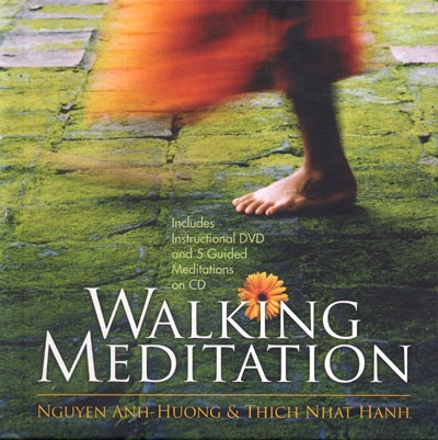 Walking Meditation - Book, CD & DVD - Nguyen Anh-Huong & Thich Nhat Hanh