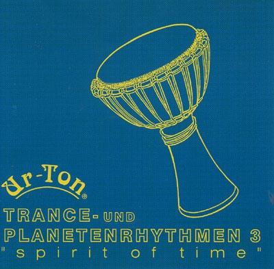 Trance & Planet Rhythm 3 - Ur-Ton