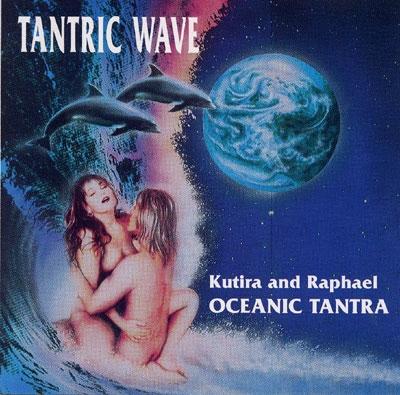 Tantric Wave - Kutira & Raphael
