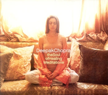 Deepak Chopra - The Soul of Healing Meditations