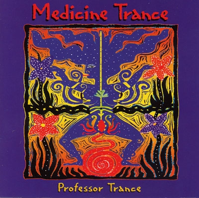Medicine Trance - Professor Trance - 2 CDs
