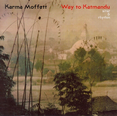 Way to Katmandu - Karma Moffett
