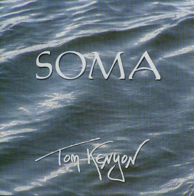 Tom Kenyon - Soma