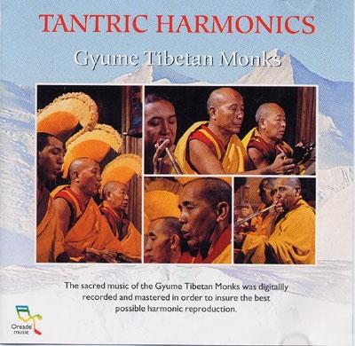 Tantric Harmonics - Gyume Tibetan Monks