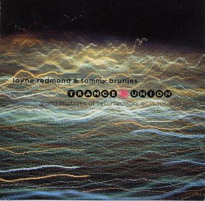 Trance Union - Layne Redmond & Tommy Brunjes