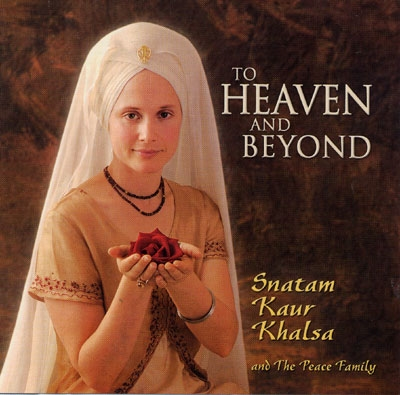 Snatam Kaur - To Heaven and Beyond