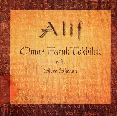 Alif - Omar Faruk Tekbilek & Steve Shehan