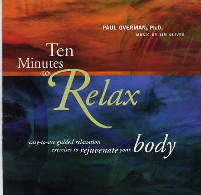 Ten Minutes to Relax - Body - Paul Overman