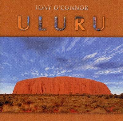 Uluru - Tony O'Connor