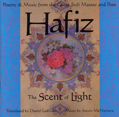 Hafiz - The Scent of Light - Daniel Ladinsky