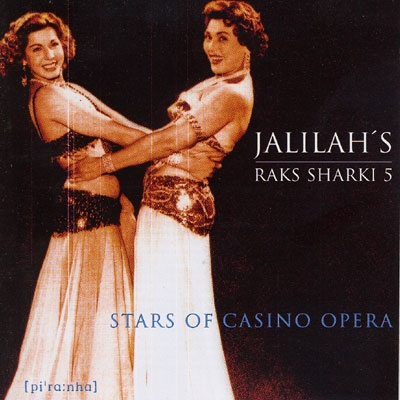 Raks Sharki 5 - Stars of Casino Opera - Jalilah