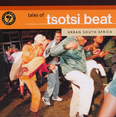 Tales of Tsotsi Beat - Various