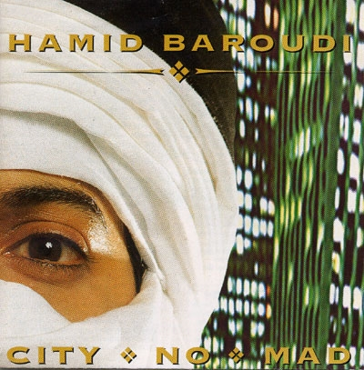 City No Mad - Hamid Baroudi
