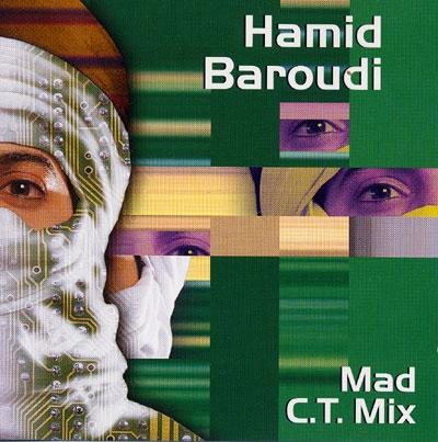 Mad C.T Mix - Hamid Baroudi