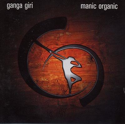 Manic Organic - Ganga Giri