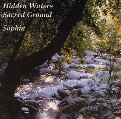 Sophia - Hidden Waters Sacred Ground