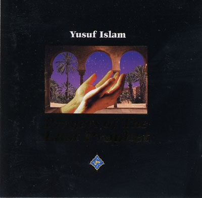 Prayers of the Last Prophet - Yusuf Islam