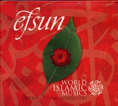 Efsun - World Islamic Music - Dunya Islam Musikleri