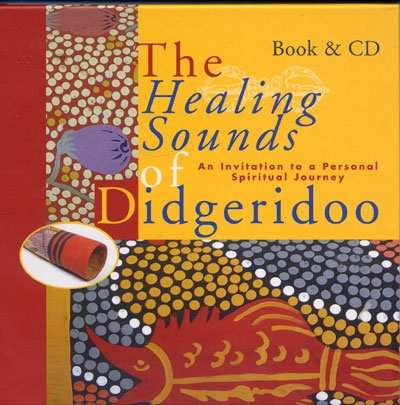 The Healing Sounds of Didgeridoo - Binkey Kok