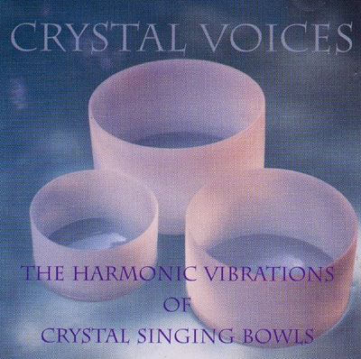 The Harmonic Vibrations of Crystal Singing Bowls - Crystal Voices