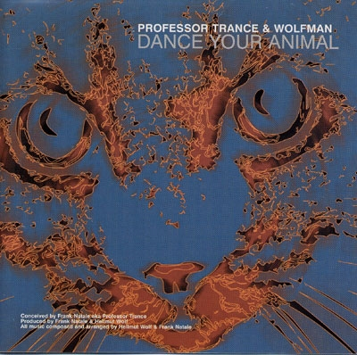 Dance Your Animal - Professor Trance & Wolfman