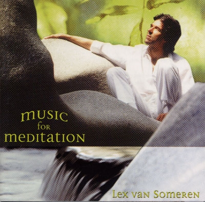 Lex Van Someren - Music for Meditation