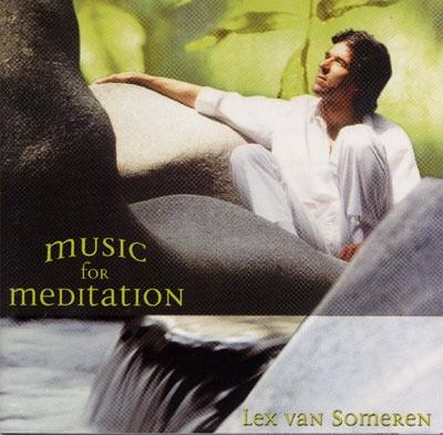 Lex Van Someren - Music for Meditation