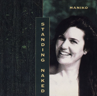 Standing Naked - Maniko