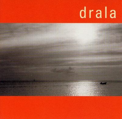 Drala - Drala