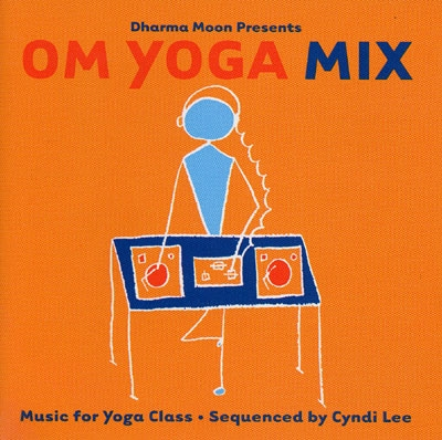 Om Yoga Mix - Cyndi Lee - Various