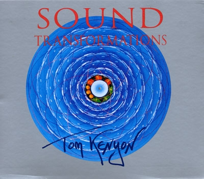 Tom Kenyon - Sound Transformations