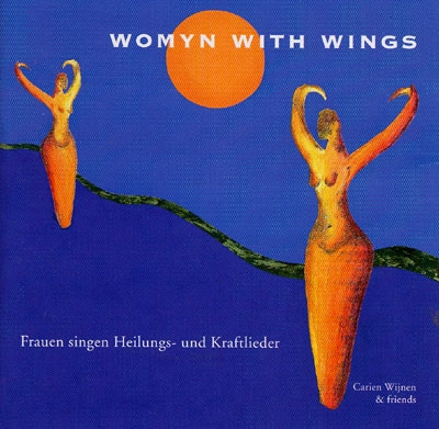 Womyn With Wings - Carien Wijnen & Friends