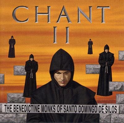 Chant 2 - The Benedictine Monks of Santo Domingo de Silos