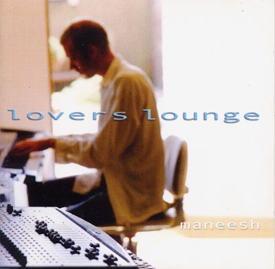 Lovers Lounge - Maneesh