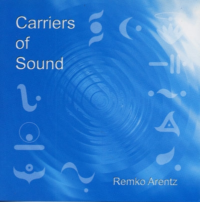Remko Arentz - Carriers of Sound