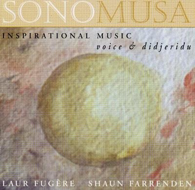 Sonomusa - First Take - Shaun Farrenden & Laur Fugere