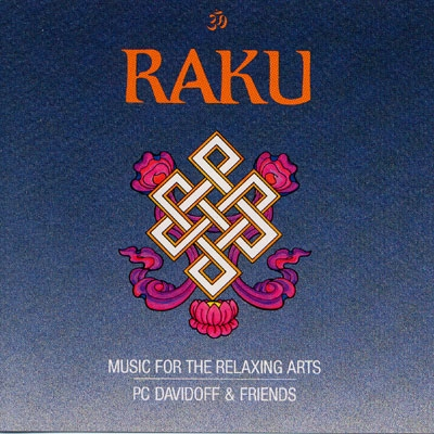 Raku - PC Davidoff & Friends