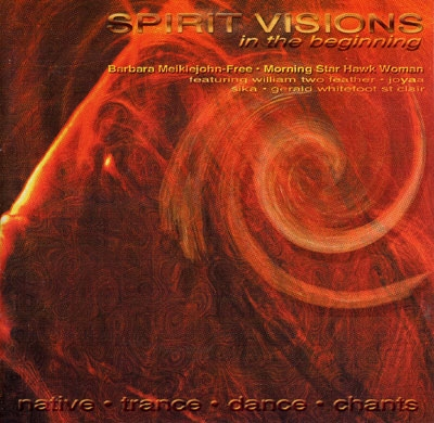 Spirit Visions - In the Beginning - Barbara Meiklejohn-Free
