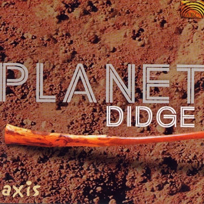 Planet Didge - Axis
