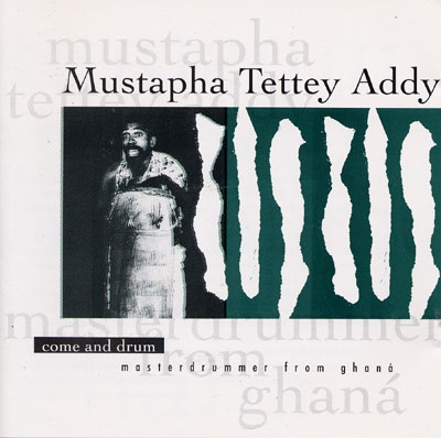 Come & Drum - Mustapha Tettey Addy