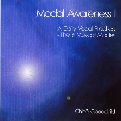 Chloe Goodchild - Modal Awareness 1 - A Daily Vocal Practice