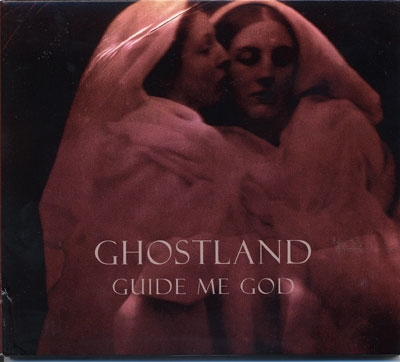 Guide Me God - Ghostland