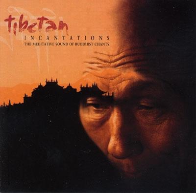 Tibetan Incantations - Various