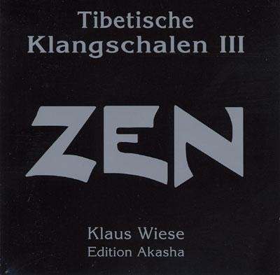 Klaus Wiese - Tibetan Singing Bowls 3 - Zen