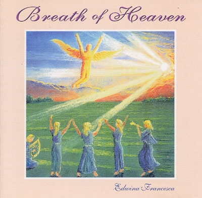 Breath of Heaven - Edwina Francesca