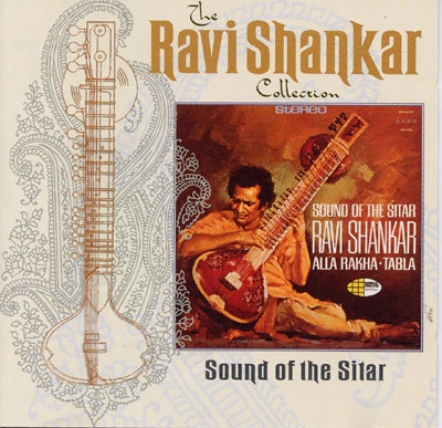 Sound of the Sitar - Ravi Shankar