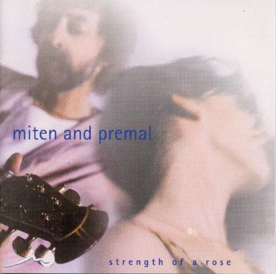 Miten & Deva Premal - Strength of a Rose